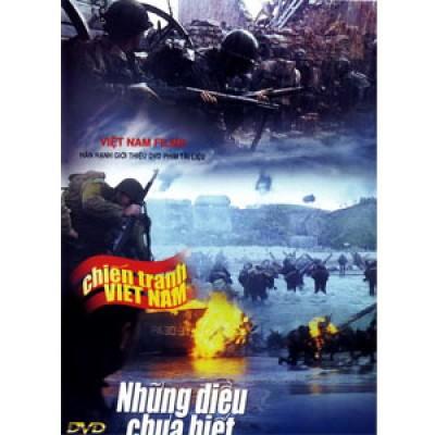 Những Điều Chưa Biết Về Chiến Tranh Việt Nam (Thuyết Minh)
