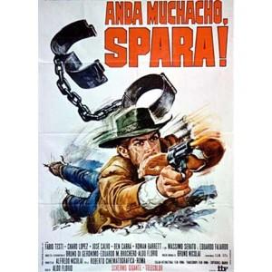 Anda Muchacho Spara (1971)