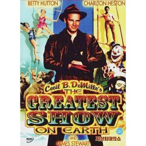The Greatest Show On Earth (1952) (Thuyết Minh) - Buổi Trình Diễn Vĩ Đại Nhất Toàn Cầu