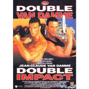 Double Impact (1991) (Vietsub) - Cú Đòn Kép