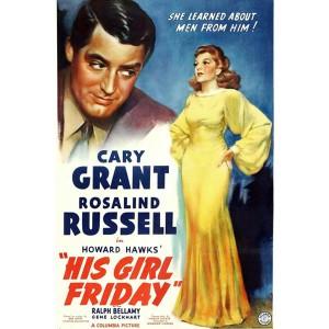 His Girl Friday (1940) (Thuyết Minh) - Cô Gái Ngày thứ Sáu