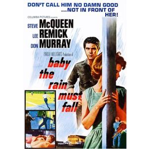 Baby The Rain Must Fall (1965) (Vietsub) - Hãy Để Mưa Rơi