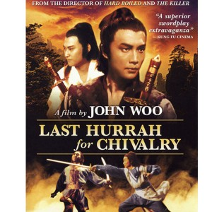 Last Hurray for Chivalry (1979) (Vietsub) - Hào Hiệp