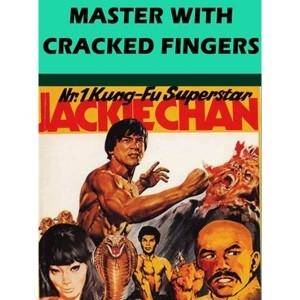 Master With Cracked Fingers (1979) (Vietsub) - Quảng Đông Tiểu Lão Hổ