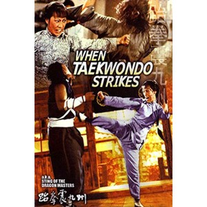 When Taekwondo Strikes (1973) (Engsub) - Taekwondo Chấn Cửu Châu