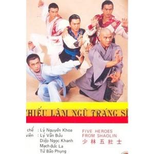 Thiếu Lâm Ngũ Tráng Sĩ (1986) (Lồng Tiếng Fafilm VN) (Bản Đẹp)