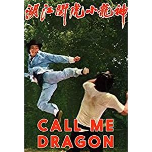 Call Me Dragon (1973) (Bản Đẹp) - Thần Long Tiểu Hổ